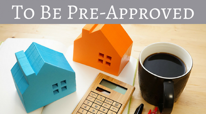 6 Reasons To Be Pre Approved