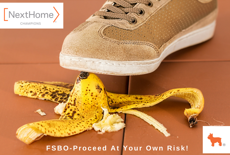 FSBO-Proceed At Your Own Risk!